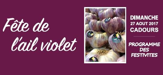 fête de l'ail violet 2017 - Cadours, Dimanche 27 aout 2017, programme des festivités