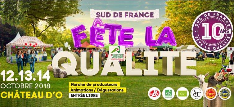 Sud de France fête la qualité, Montpellier 12, 13 et 14 octobre 2018
